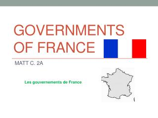 GOVERNMENTS OF FRANCE