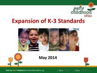 E xpansion of K-3 Standards