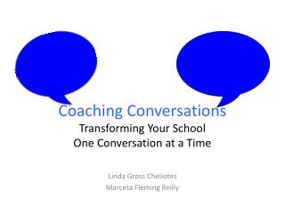 Coaching Conversations Transforming Your School One Conversation at a Time