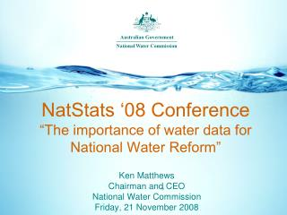 "NatStats '08 Conference ""The importance of water data for National Water Reform"""