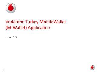 Vodafone Turkey MobileWallet  (M-Wallet) Application