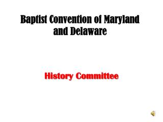 Baptist Convention of Maryland and Delaware