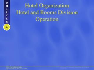 Hotel Organization Hotel and Rooms Division Operation