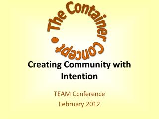 Creating Community with Intention