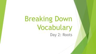 Breaking Down Vocabulary