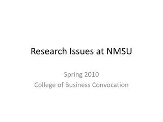 Research Issues at NMSU