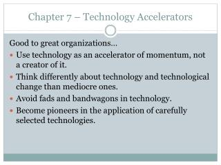 Chapter 7 – Technology Accelerators