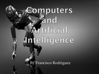 Computers  and  Artificial Intelligence