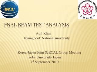 FNAL Beam Test Analysis