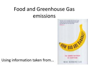 Food and Greenhouse Gas emissions