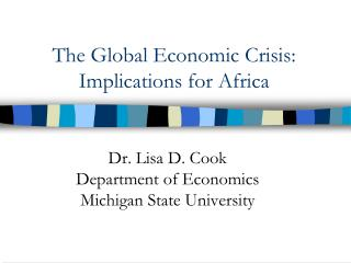 The Global Economic Crisis: Implications for Africa