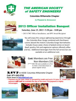 THE AMERICAN  SOCIETY    of  SAFETY ENGINEERS Columbia-Willamette Chapter Is Pleased to Announce