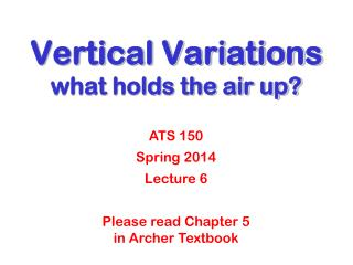 Vertical Variations what holds the air up?