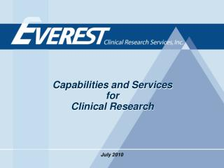 Capabilities and Services  for  Clinical Research