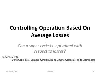Controlling Operation Based On Average Losses