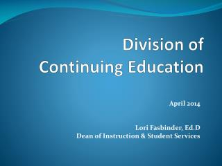 Division of  Continuing Education