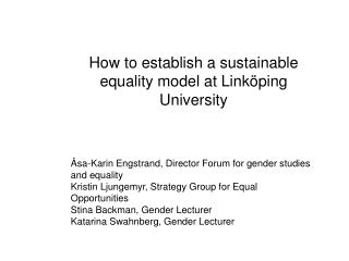 How to establish a sustainable equality model at Linköping University
