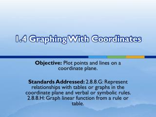 1.4 Graphing With Coordinates