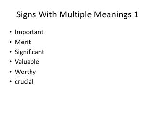 Signs With Multiple Meanings 1