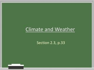 Climate and Weather