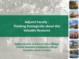 Adjunct Faculty : Thinking Strategically about this  Valuable Resource