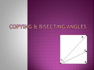Copying & Bisecting Angles