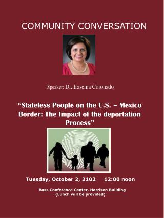 """""""Stateless People on the U.S. – Mexico Border: The Impact of the deportation Process"""""""