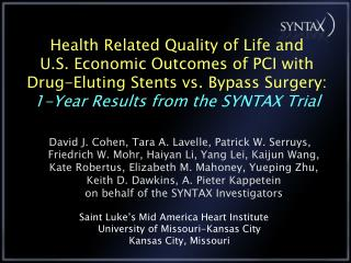 Health Related Quality of Life and  U.S. Economic Outcomes of PCI with  Drug-Eluting Stents vs. Bypass Surgery:  1-Year