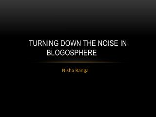 Turning down the noise in blogosphere