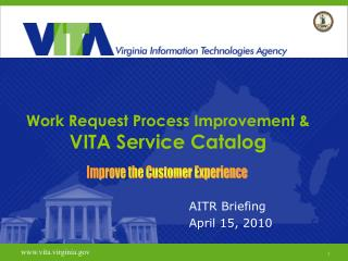 Work Request Process Improvement &  VITA Service Catalog