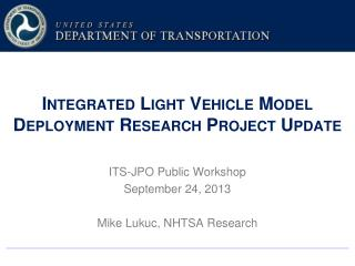 Integrated Light Vehicle Model Deployment Research Project Update