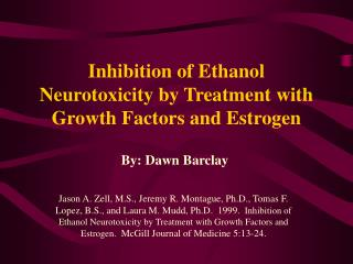 Inhibition of Ethanol Neurotoxicity by Treatment with Growth Factors and Estrogen