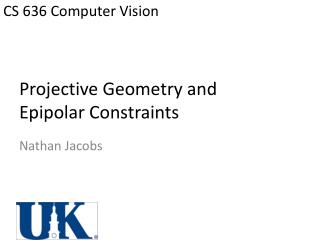 Projective Geometry and Epipolar Constraints