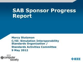 SAB Sponsor Progress Report