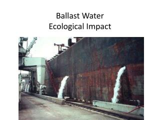 Ballast Water Ecological Impact
