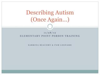 Describing Autism (Once Again…)
