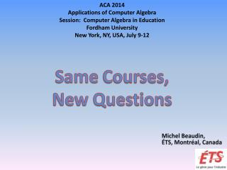 Same  Courses, New Questions
