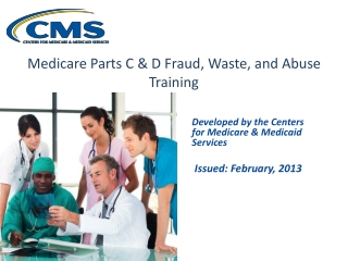 Medicare Compliance, Fraud, Waste and Abuse Training for Medicare Part D-Contracted Pharmacies