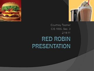 RED ROBIN PRESENTATION