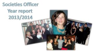 Societies Officer Year report  2013/2014