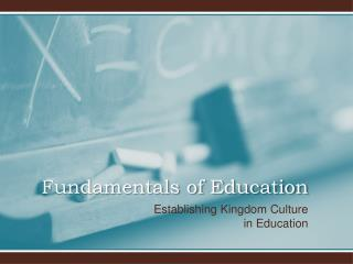 Fundamentals of Education