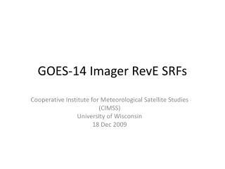 GOES-14 Imager RevE SRFs