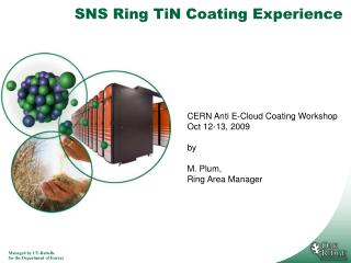 SNS Ring TiN Coating Experience