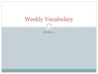 Weekly Vocabulary