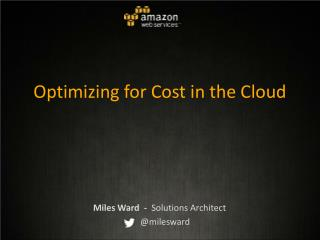 Optimizing for Cost in the Cloud