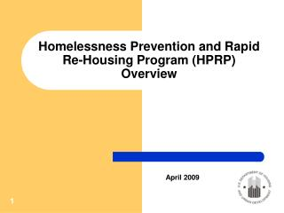 Homelessness Prevention and Rapid Re-Housing Program HPRP Overview