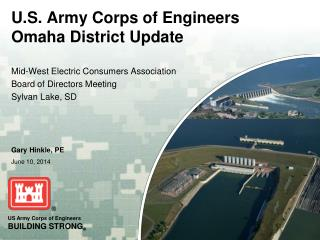 U.S. Army Corps of Engineers Omaha District Update