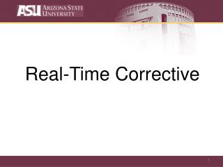 Real-Time Corrective