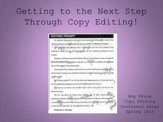 Getting to the Next Step Through Copy Editing!