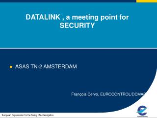 DATALINK , a meeting point for SECURITY